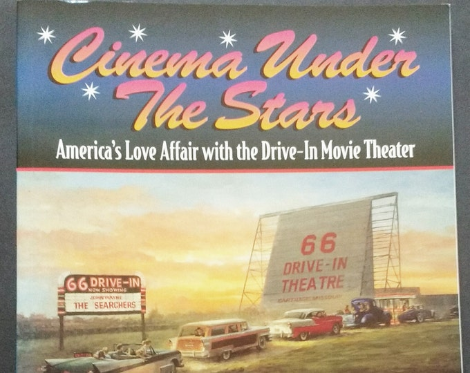 Cinema Under the Stars: America's Love Affair with Drive-In Movie Theaters Softcover Book! Authentic Vintage 1998! Authors McKeon/Everett EX
