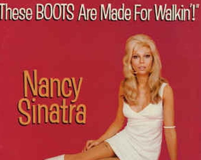 """Nancy Sinatra, Vinyl 7"""" Single, Remastered! Authentic Vintage 1988! Nancy Sinatra """"These Boots Are Made For Walkin'"""", Master Series Reissue!"""