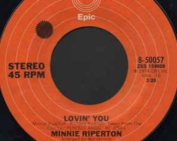 "Minnie Ripperton, 7"" Vinyl Single, 45 RPM Record! Authentic Vintage 1974! Minnie Ripperton ""Lovin' You""! Classic Pop Soul Vinyl Record! VG!!"