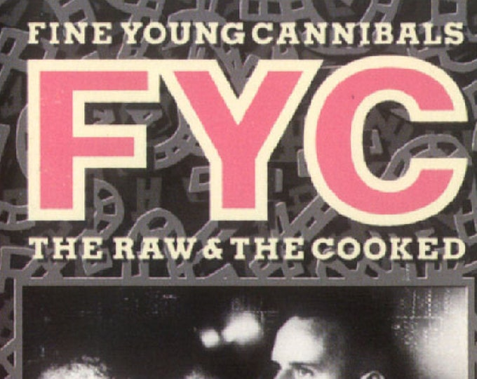 """Fine Young Cannibals, Cassette, Canadian Import, Dolby HX Pro, B NR! Authentic Vintage 1989! Fine Young Cannibals """"The Raw & The Cooked""""! NM"""