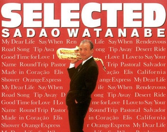 "Sadao Watanabe CD, Greatest Hits & 3 Previously Unreleased Versions! Authentic Vintage 1989! Sadao Watanabe ""Selected"", Near Mint CD Package"