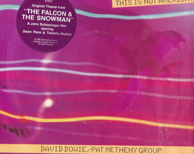 """Bowie, Pat Metheny, 7"""" Vinyl Single! Authentic Vintage 85! Bowie/Metheny, """"This Is Not America"""",From The Soundtrack """"Falcon & The Snowman""""NM"""