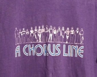 A Chorus Line Original Broadway T Shirt! Authentic Vintage 1981! A Chorus Line Michael Bennett Marvin Hamlisch! Vintage Shirt Excellent Cond