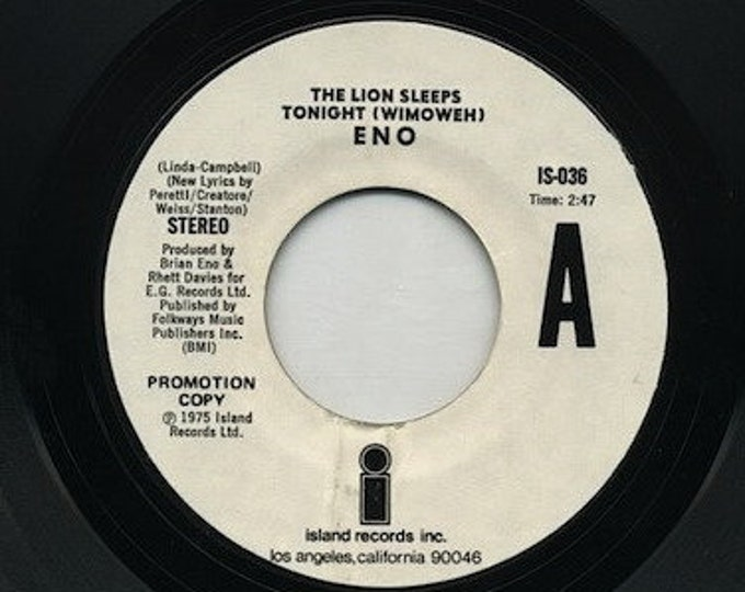 "ENO 7"" Vinyl Record US Promo! Authentic Vintage 1975! Brian Eno ~ The Lion Sleeps Tonight [wimoweh] Island Records ISO-036"