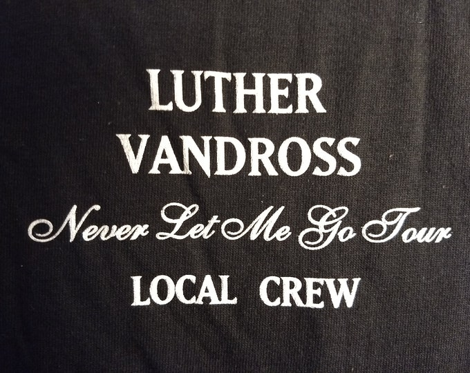 "Luther Vandross Band T Shirt Tech Crew RARE! Authentic Vintage 1992! Luther Vandross ""Never Let Me Go"" Tour Tech Crew T Shirt! Like New!"