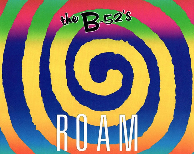 """The B-52's, 12"""" Vinyl Maxi Single, DJ Record! Authentic Vintage 1989! The B-52'S, """"Roam"""", 4 Song EP, 3 Remixed, 2 By Nile Rodgers! Near Mint"""
