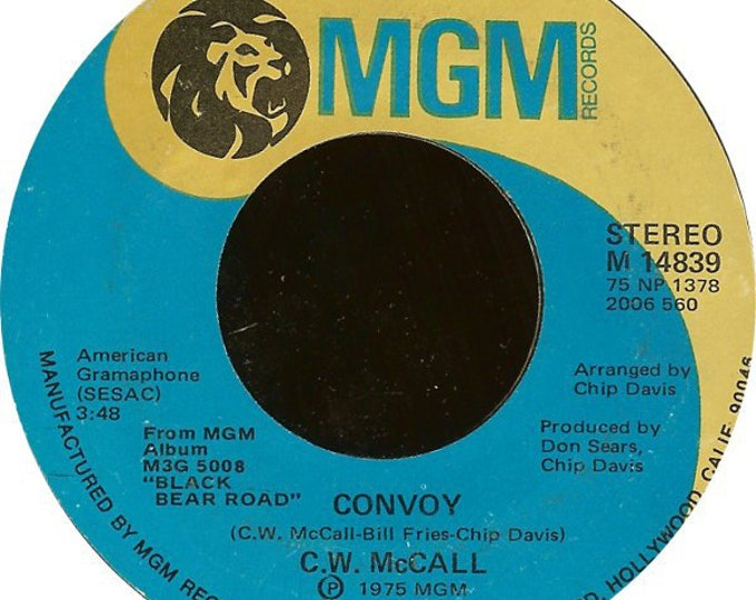 """C.W. McCall, 7"""" Vinyl Single 45 RPM! Authentic Vintage 1975! C.W. McCall """"CONVOY"""" Chart Topper Song Kicked Off The CB Fad! Crossover Hit!"""