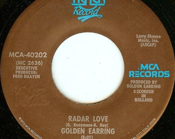 "Golden Earring, 7"" Vinyl Record, Classic Rock! Uthentic Vintage 1974! Golden Earring ""Radar Love"", US Release, Recorded In Holland! Good"