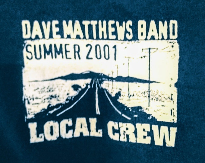 """Featured listing image: Dave Matthews Band, Concert T Shirt, RARE Tech Crew Shirt, Itinerary On Back! Authentic Vintage 2001! DMB, """"Summer Tour 2001""""! Tech Crew T!"""