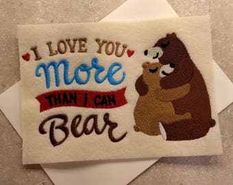 Valentine Day Cards - More Than I Can Bear