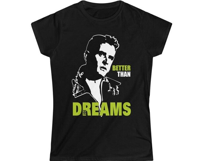 Better than dreams - NKOTB JOE - Women's Softstyle Tee
