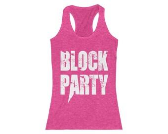 Ladies Racerback Tank BLOCK PARTY