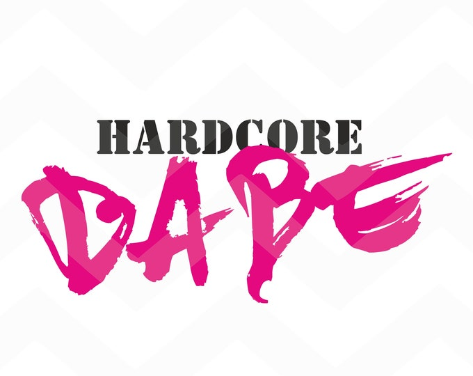 Hardcore Babe - File for Cricut - Silhouette Cameo/Portrait