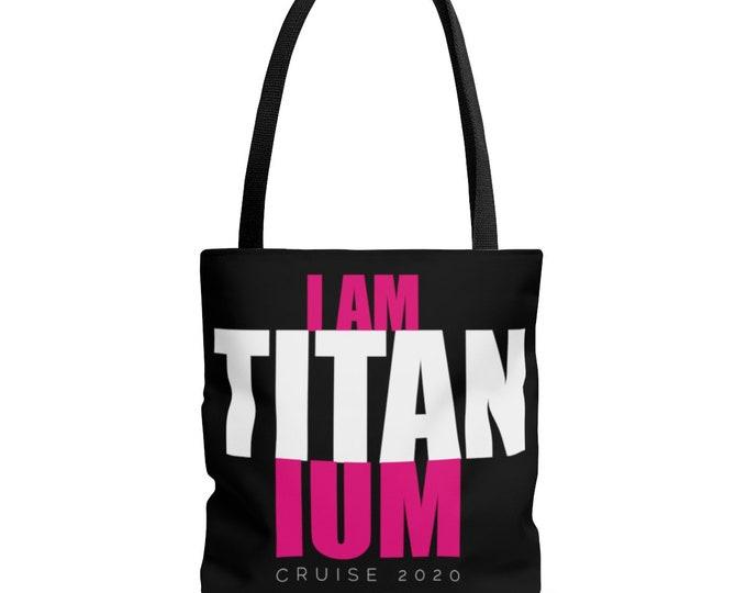 Tote Bag I AM TITANIUM
