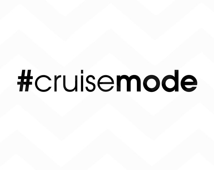 Cruisemode - File for Cricut - Silhouette Cameo/Portrait