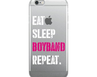 Eat, Sleep, Boyband, Repeat - iPhone Case