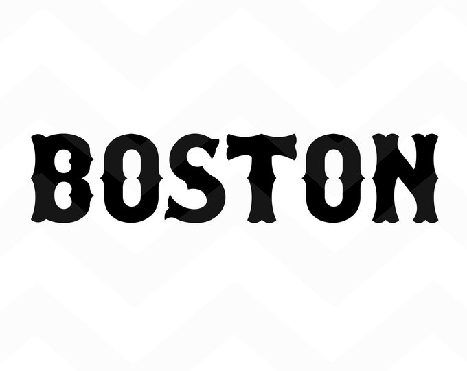 Boston - File for Cricut - Silhouette Cameo/Portrait