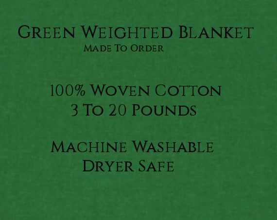 Solid Color, Weighted Blanket, GREEN, Up to Twin Size 3 to 20 Pounds.  Calming, Heavy Blanket, SPD, Autism, Weighted Blanket.