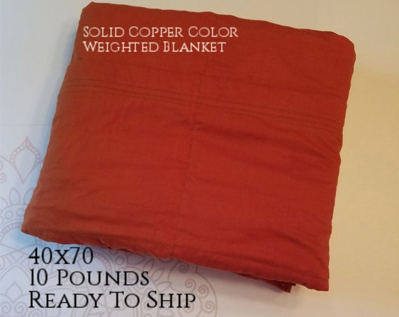 READY to SHIP, Weighted Blanket, 40x70-10 Pounds, Copper Cotton Front, Copper Cotton Back, Sensory Blanket, Calming Blanket,