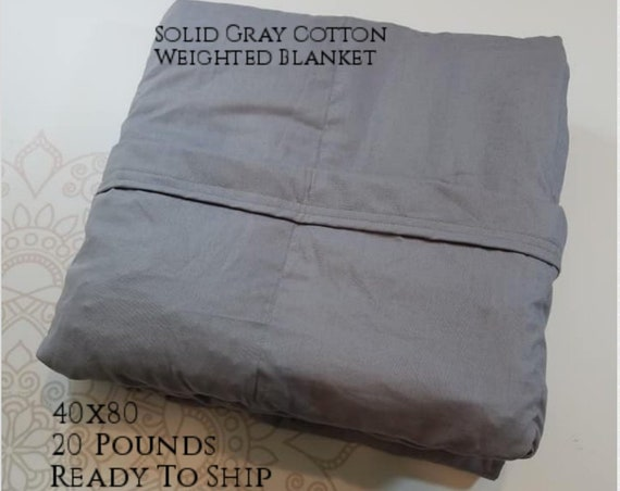 READY to SHIP, Weighted Blanket, 40x80-20 Pounds, Gray Cotton Front, Gray Cotton Back, Sensory Blanket, Calming Blanket,