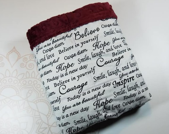 Ready To Ship, 5 Pound, 28x32, Inspirational Sayings, Merlot Minky, WEIGHTED BLANKET, 28x32, for Autism, Sensory, ADHD, Calming, Anxiety,