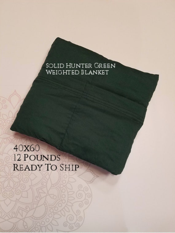 READY to SHIP, Weighted Blanket, 40x60-12 Pounds, Hunter Green Cotton Front, Hunter Green Cotton Back, Sensory Blanket, Calming Blanket,