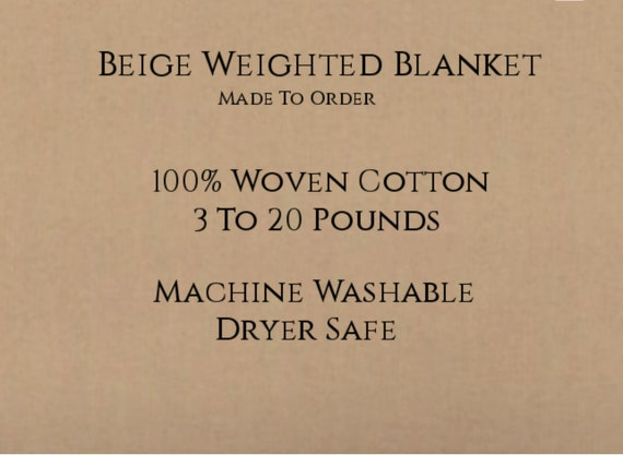 Solid Color, Weighted Blanket, Beige, Up to Twin Size 3 to 20 Pounds.  Calming, Heavy Blanket, SPD, Autism, Weighted Blanket.