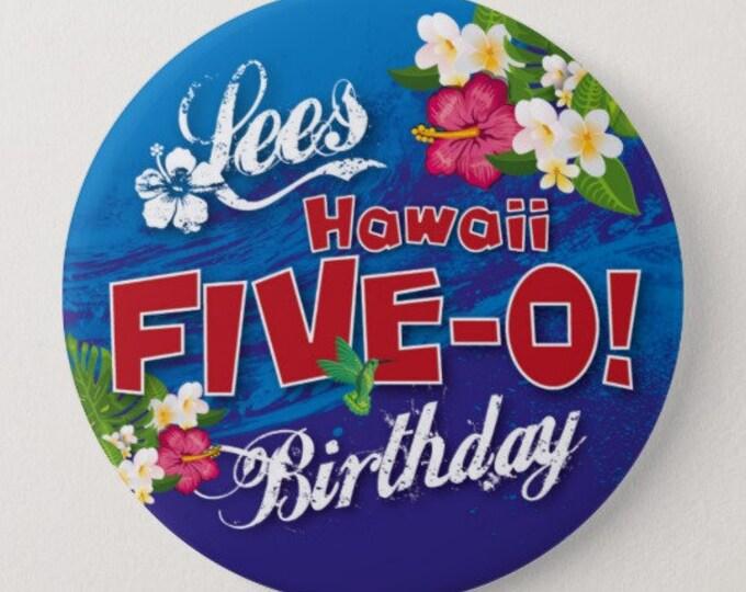 Personalised 50th Birthday Badge - Hawaii 50 / Hawaii Five-0