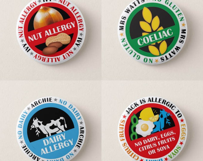 Personalised Free From Badges/Pins. Nut Allergy. Dairy Allergy. Coeliac. Wheat Allergy. Peanut Allergy. Soy Allergy. Egg Allergy