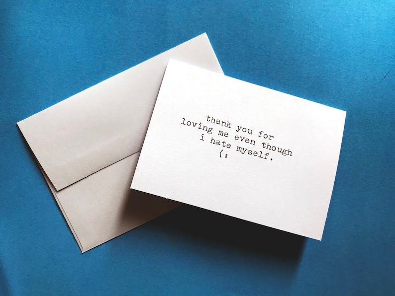 Hand-Typed Just Because Cards  Blank Inside  Sad image 0