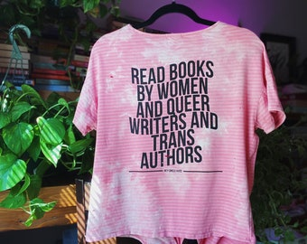 Read Books by Women and Queer Writers and Trans Authors - Pink Distressed T-Shirt - Literary Gift for Readers and Writers