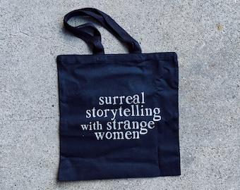 Surreal Storytelling with Strange Women Tote Bag - SALE
