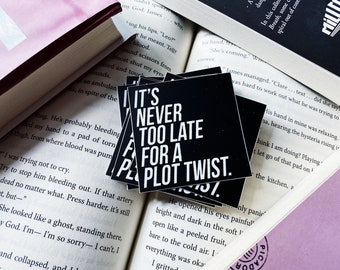 """It's Never Too Late For A Plot Twist - 2"""" Vinyl Sticker"""