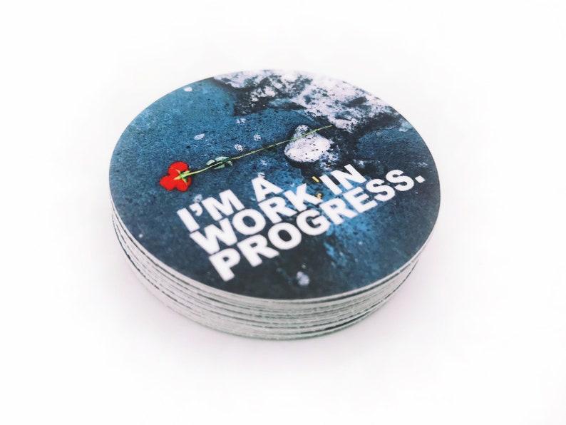 I'm A Work In Progress 2 Inch Overlay Vinyl Sticker image 0