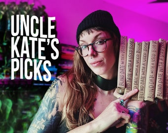 Blind Date with a Book - Uncle Kate's Picks