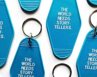 The World Needs Storytellers Retro Hotel Key Tag / Bibliophile Gift for Readers and Writers