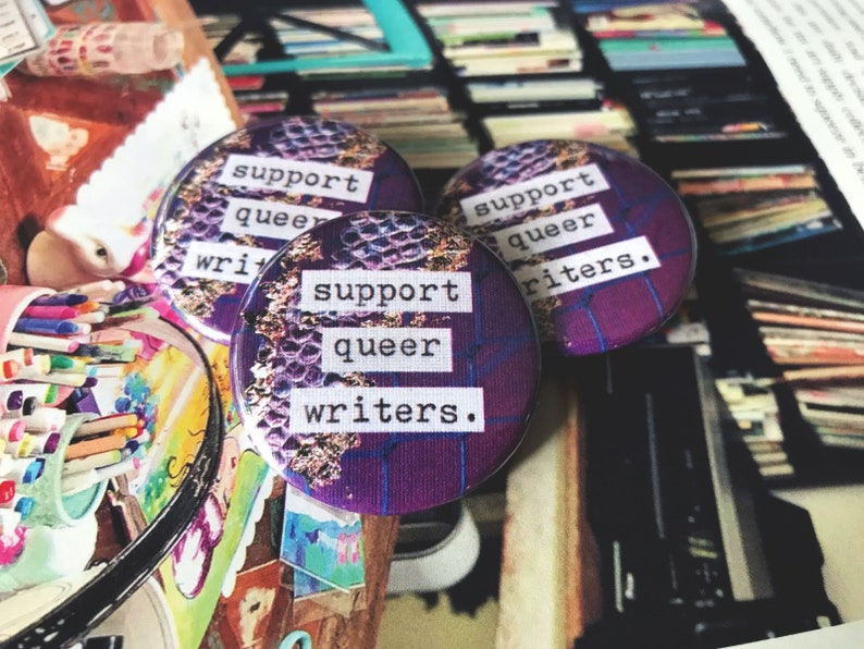 Support Queer Writers  1.5 Pin-Back Collage Button image 0
