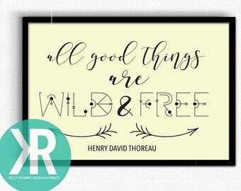 All good things are wild and free, room decor, wild and free room decor, wanderlust wall art