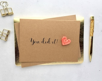 You did it card - Congratulations card - Engagement card - well done card - graduation card - passed your exams - passed driving test card