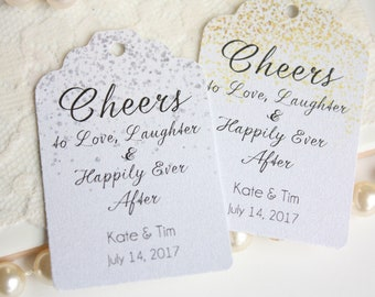 Cheers to Love, Laughter & Happily Ever After Wedding Favor Tags in Gold or Silver, Engagement Party