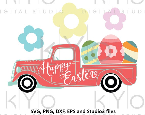 Happy Easter Truck SVG files Easter Egg Old Delivery Truck SVG Old car svg Old Truck svg files for Cricut Explore Silhouette Cameo