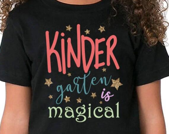 Kindergarten is magical SVG, Kinder garten svg, kids tshirt svg, magic svg, school svg, love svg, Cricut files, commercial use svg