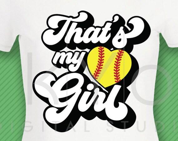Thats my girl softball svg Softball t shirt svg png dxf studio3 files for Cricut Silhouette iron on svg htv heat transfer design svg