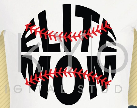 Baseball svg Elite mom svg Baseball mom svg Baseball stitches svg Baseball shirt design svg cut files for Cricut Silhouette dxf files