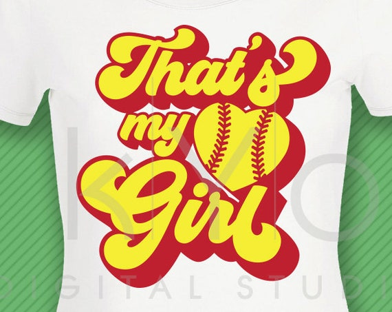 Thats my girl softball svg Softball t shirt svg png dxf studio3 files for Cricut Silhouette iron on svg htv heat transfer design svg clipart