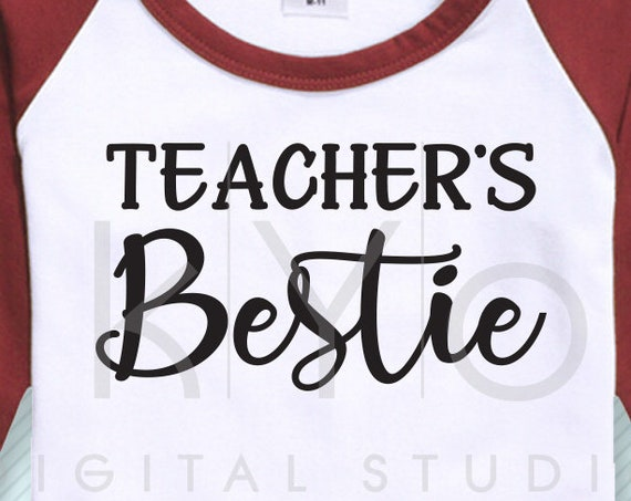 Teachers bestie svg Teachers life svg Teachers day gift svg Printable svg School life svg files for Cricut and Silhouette commercial use