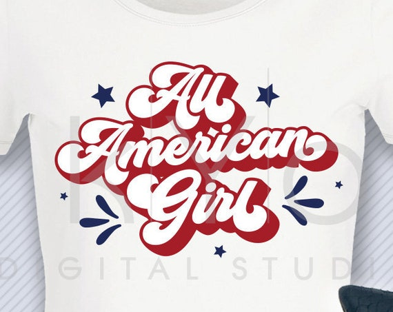 All American Girl svg 4th of July t shirt SVG American svg Stars and stripes svg files for Cricut Silhouette commercial use svg iron on svg