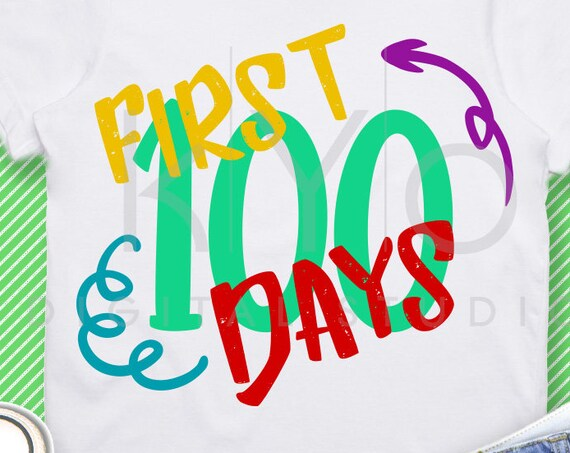 First 100 days SVG PNG dxf Studio3 cut files for Cricut Silhouette School svg Birthday svg Grade svg First svg