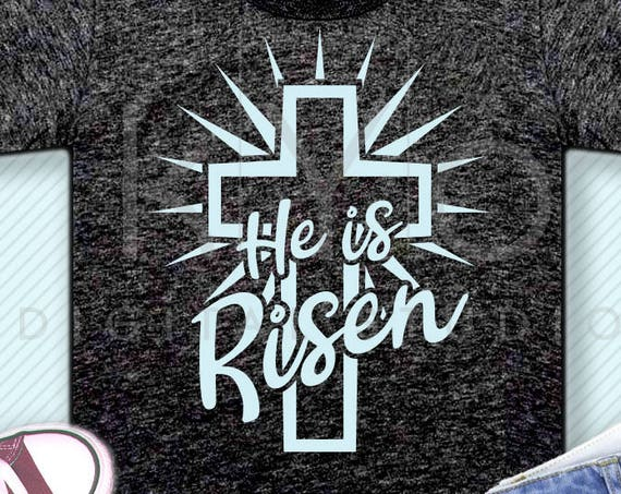 He Is Risen svg Easter svg Christian Cross svg Religious svg Christian t shirt svg Jesus Christ svg png files for Cricut Silhouette