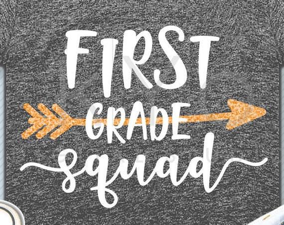 First grade squad svg png dxf eps files 1st grade shirt svg Back to school svg Squad shirt svg for Cricut Design space Silhouette cut files